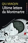 Ultime lettere da Montmartre Ebook di  Miaojin Qiu