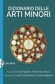 Dizionario delle arti minori Ebook di