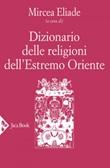 Dizionario delle religioni dell'Estremo Oriente Ebook di