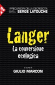 Langer. La conversione ecologica Ebook di