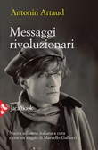 Messaggi rivoluzionari. Nuova ediz. Ebook di  Antonin Artaud