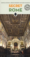Roma insolita e segreta. Ediz. inglese Libro di  Marco Gradozzi, Ginevra Lovatelli, Adriano Morabito