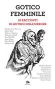 Gotico femminile. 16 racconti di autrici dell'orrore Ebook di