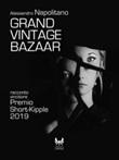 Grand vintage bazaar Ebook di  Alessandro Napolitano, Alessandro Napolitano