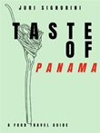 Taste of... Panama. A food travel guide Ebook di  Juri Signorini, Juri Signorini