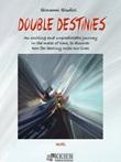 Double destinies Ebook di  Giovanni Giudici, Giovanni Giudici