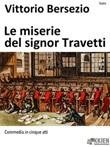 Le miserie del signor Travetti Ebook di  Vittorio Bersezio, Vittorio Bersezio