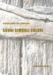 Suoni simboli colori Libro di  Girolamo De Simone