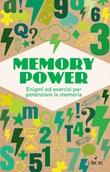 Memory power. Enigmi ed esercizi per potenziare la memoria Libro di