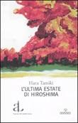 L'ultima estate di Hiroshima Libro di  Hara Tamiki