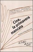 Cina, la primavera mancata Libro di  Alessandra Spalletta