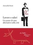 Lavoro e salari. Un punto di vista alternativo sulla crisi Ebook di  Antonella Stirati