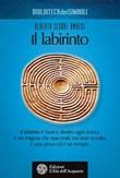 Il labirinto Ebook di  Alberto Cesare Ambesi