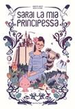 Sarai la mia principessa Libro di  Régis Lejonc, Marcus Malte