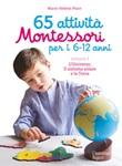 65 attività Montessori per i 6-12 anni. Vol. 1: Libro di  Marie-Hélène Place