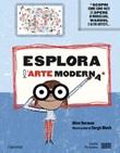Esplora l'arte moderna Libro di  Alice Harman