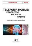 Telefonia mobile: progresso, profitto, salute. Ediz. integrale Ebook di  Giancarlo Ugazio, Michele Rucco
