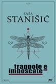 Trappole e imboscate Libro di  Sasa Stanisic