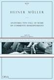 Anatomia Tito. Fall of Rome. Un commento shakespeariano Ebook di  Heiner Müller