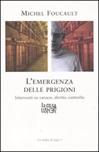 Emergenza delle prigioni. Interventi su carcere, diritto e controllo