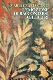 L'emozione di raccontarsi agli altri Libro di  Maria Grazia Conti