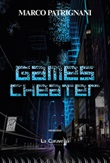 Games Cheater Ebook di  Marco Patrignani, Marco Patrignani