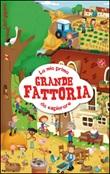 La mia prima grande fattoria da esplorare. Ediz. illustrata Libro di  Mattia Cerato, Gabriele Clima