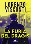 La furia del Drago Libro di  Lorenzo Visconti