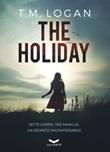 The holiday Ebook di  T. M. Logan