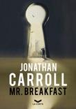 Mr. Breakfast Ebook di  Jonathan Carroll