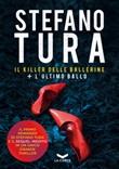 Il killer delle ballerine-L'ultimo ballo Ebook di  Stefano Tura