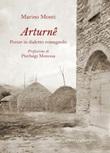 Arturnê. Poesie in dialetto romagnolo Libro di  Marino Monti