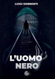 L'uomo nero Libro di  Luigi Sorrenti