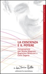 La coscienza e il potere. Conversazione con Nicola Magrone, Guglielmo Minervini e Clara Zagaria