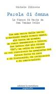Parola di donna. La figura di Maria in don Tonino Bello Ebook di  Michele Illiceto