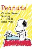 Peantus. Charlie Brown, Snoopy e il senso della vita Libro di