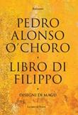 Libro di Filippo Ebook di  Pedro Alonso O'choro