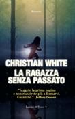 La ragazza senza passato Ebook di  Christian White