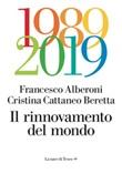 Il rinnovamento del mondo Ebook di  Francesco Alberoni, Cristina Cattaneo Beretta