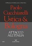 Ustica & Bologna. Attacco all'Italia Ebook di  Paolo Cucchiarelli