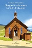 La valle dei banditi. Un'indagine di Arthur Jelling Libro di  Giorgio Scerbanenco