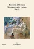 Sinceramente vostro, Surik Ebook di  Ludmila Ulitskaya