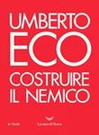 Costruire il nemico Ebook di  Umberto Eco