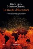 La rivolta della natura Ebook di  Eliana Liotta, Massimo Clementi