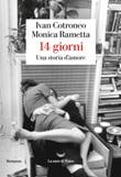 14 giorni. Una storia d'amore Ebook di  Ivan Cotroneo, Monica Rametta