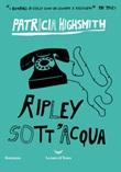 Ripley sott'acqua Ebook di  Patricia Highsmith