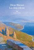 La citta celeste Ebook di  Diego Marani