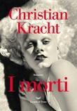 I morti Ebook di  Christian Kracht