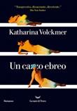 Un ca**o ebreo Ebook di  Katharina Volckmer