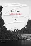 L' altro nome. Settologia Ebook di  Jon Fosse